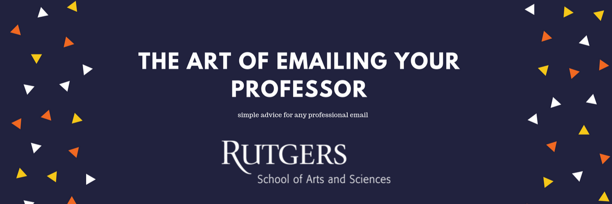 The Art of Emailing your Professor